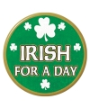 St Patricks Day button Irish for a Day